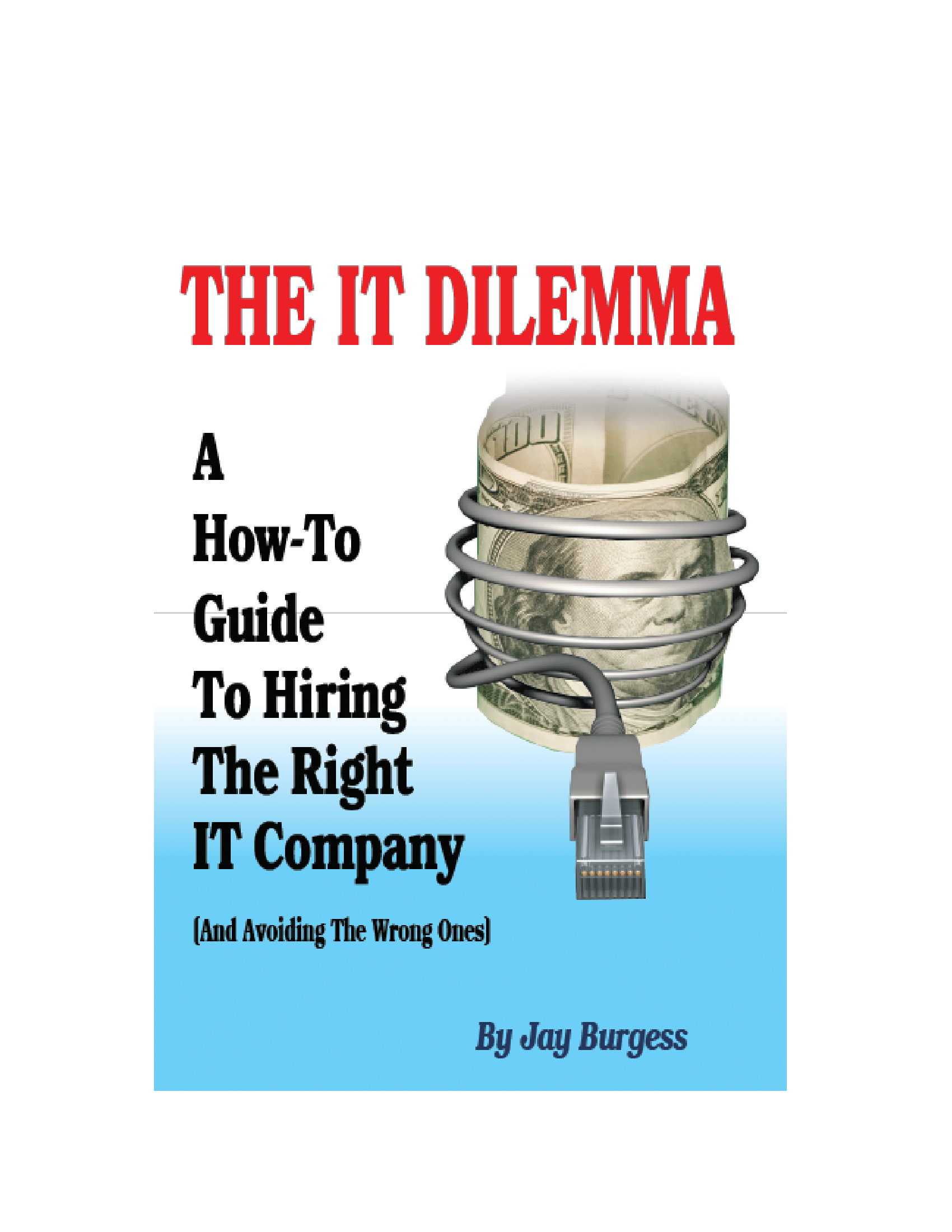 the-it-dilemma-book-jay-burgess-hire-the-right-company-1